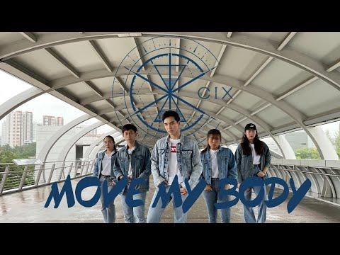CIX (씨아이엑스) - Move My Body | Dance Cover by NTUKDP from Singapore