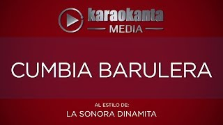 Karaokanta - Sonora Dinamita - Cumbia barulera