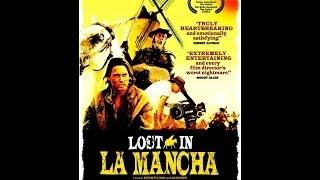 Perdidos en La Mancha Lost in La Mancha -- 2002 -- Keith Fulton, Louis Pepe