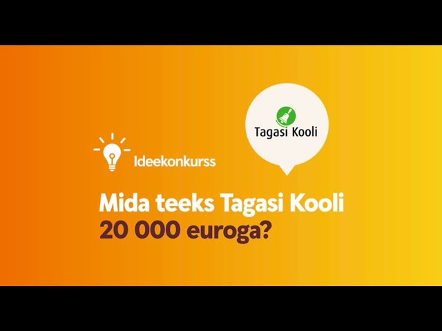Mida teeks Tagasi Kooli 20 000 euroga?