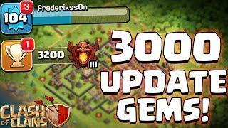 3000 UPDATE GEMS! ☆ Clash of Clans ☆ CoC