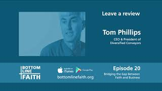 Tom Phillips Bottom Line Faith Episode 20
