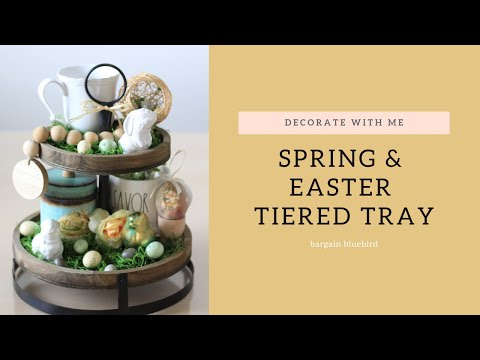 HOW TO STYLE A TIERED TRAY | FARMHOUSE SPRING & EASTER