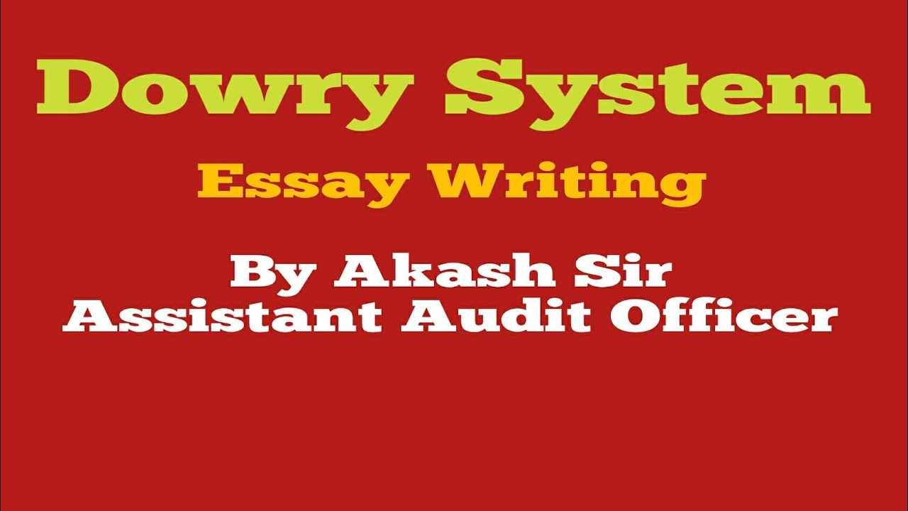 Dowry Systemessayib Aciossc Mtschslcglbankothers  Youtube Dowry Systemessayib Aciossc Mtschslcglbankothers Response Essay Thesis also English Essay My Best Friend Essay With Thesis Statement Example