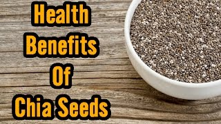 Health Benefits Chia Seeds