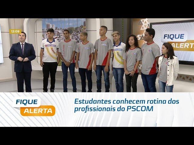 Estudantes conhecem rotina dos profissionais do PSCOM
