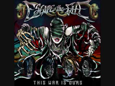 Escape the Fate  This War Is Ours The Guillotine Part II
