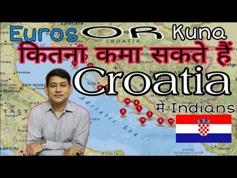 Croatia me Indians Kitna Kama Sakte Ho?