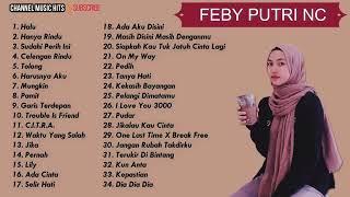 Kumpulan cover lagu Feby Putri NC | terbaru 2020 tanpa iklan