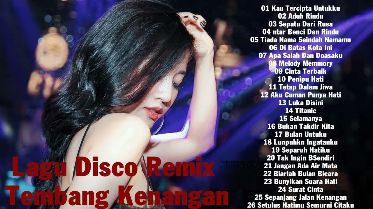 LAGU DISCO REMIX TEMBANG KENANGAN || Lagu Enak Didengar Saat Santai ||