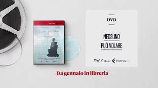 Nessuno può volare - Il trailer del film/dvd