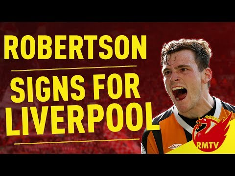 Andrew Robertson Signs For Liverpool! | Breaking News