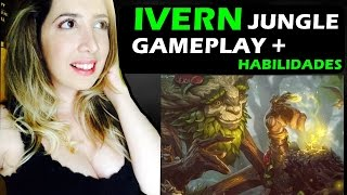 IVERN JUNGLE GAMEPLAY + HABILIDADES E SKIN IVERN REI DOCE - League of Legends