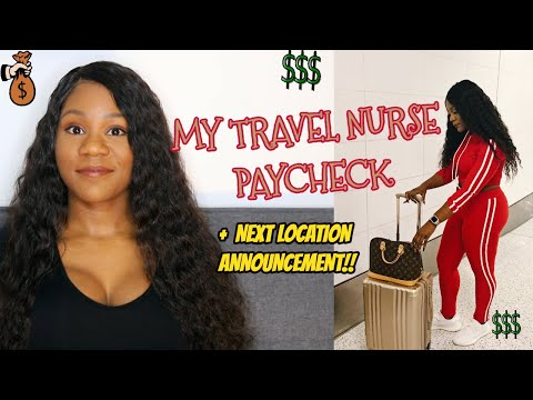 My Travel Nurse Paycheck + Next Assignment Location