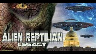 The Alien Reptilian Legacy