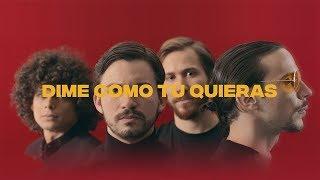 Смотреть клип Los Mesoneros - Dime Como Tú Quieras