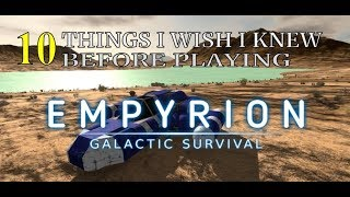 10 Things   Wish I Knew Before Playing Empyrion Galactic Survival
