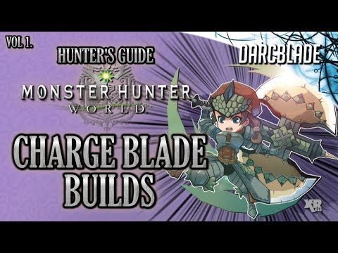Amazing Charge Blade Builds : MHW Build Series