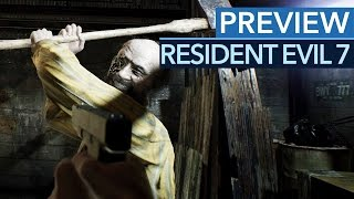 Resident Evil 7: Biohazard - 5 Stunden angespielt: Capcom hat Resident Evil repariert! (Gameplay)