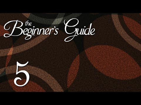 Ep 5 - External validation (The Beginner's Guide gameplay and playthrough)