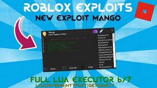 [ROBLOX] New Mango level 6/7 Lua Executor Loadstring| HttpGet| GetObject Working!! 2018