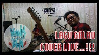 Lagu Galau - Yowes Ben // Live Cover by DTFG