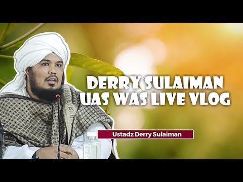 Derry Sulaiman   UAS Was Live
