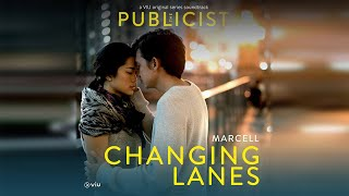 Marcell Changing Lanes Official Audio