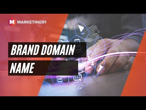 Brand Domain Name - Why you should book a Branded Domain name? Benefits & Advantages (Marketing 132)