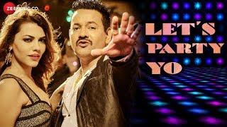Let's Party YO - Official Music Video | Asif, Sunny  Rihan | Deb Bhaumik