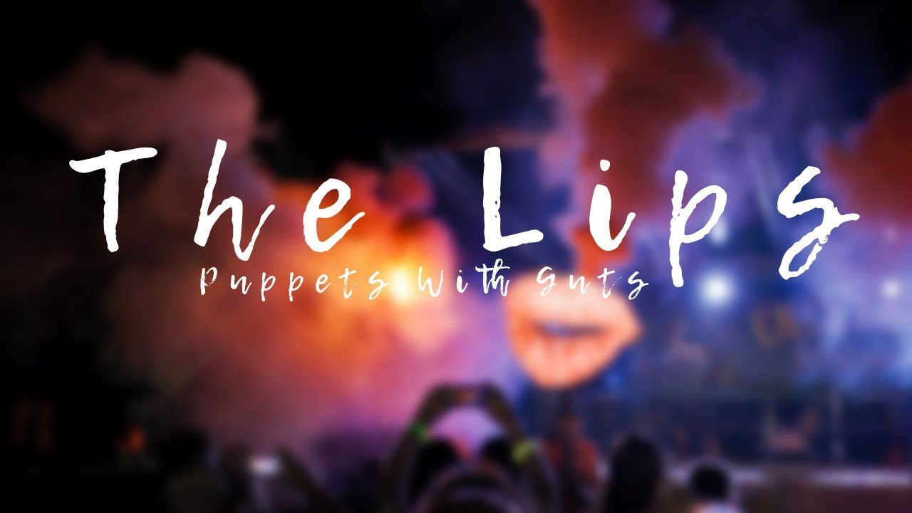 The Lips