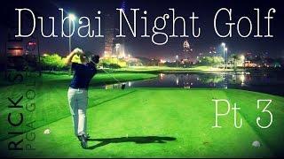Dubai Night Golf, Faldo Course Part 3(Dubai Night Golf, Faldo Course Part 3 Download Pin Seekerz APP HERE App Store: http://bit.ly/1C4fLsv Android: http://goo.gl/4DOPQt SUBSCRIBE to Rick ..., 2015-04-12T10:45:36.000Z)