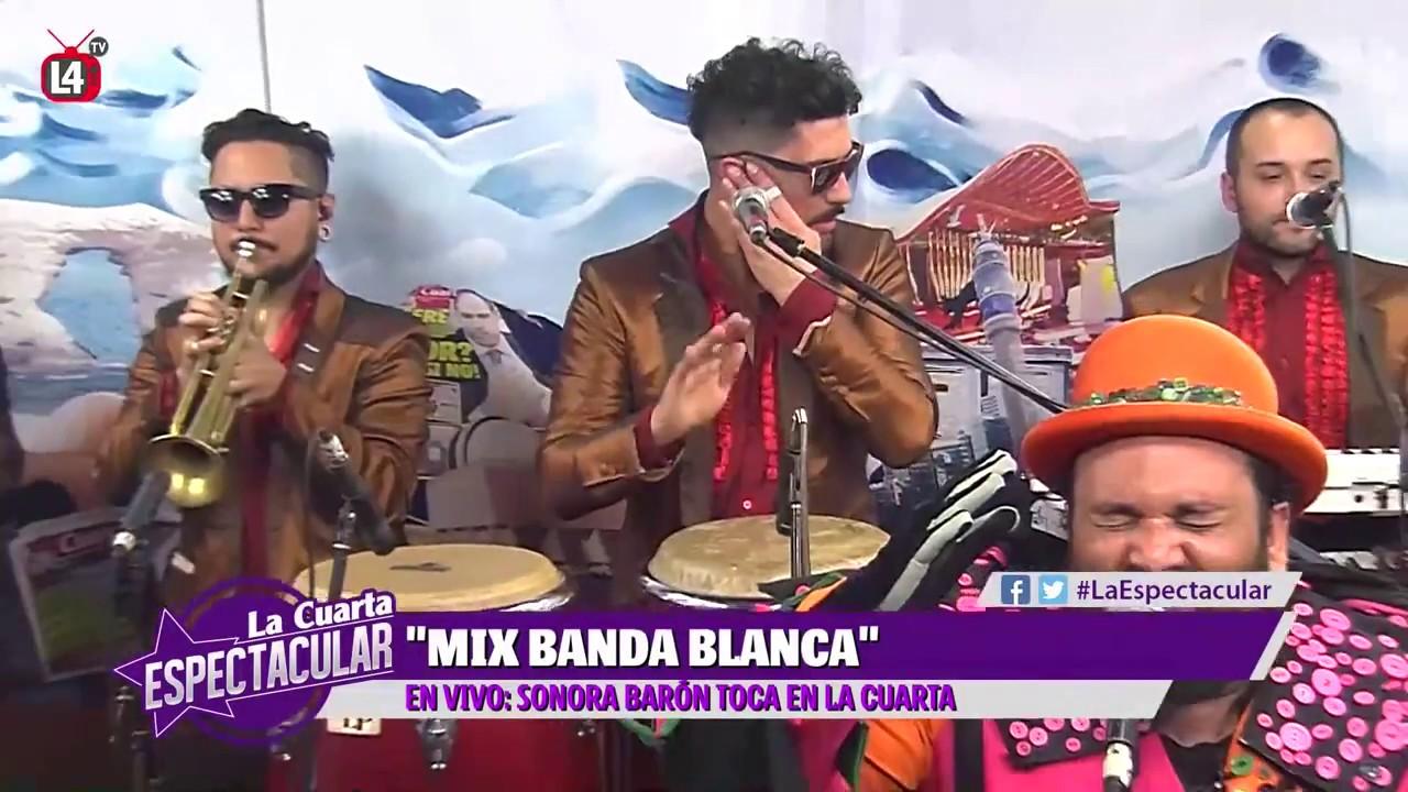 Sonora Baron - Mix Banda Blanca [EN VIVO] La Cuarta Cibernética ...