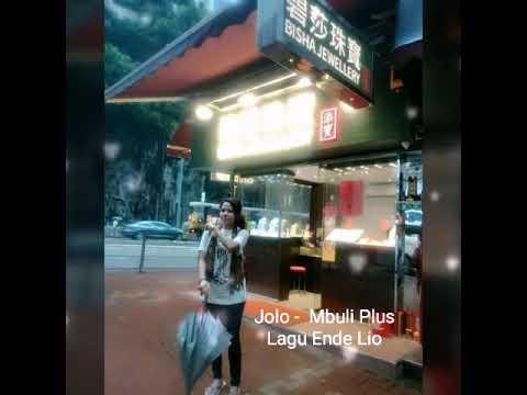 Jolo - Mbuli Plus Lagu Ende Lio (Lirik)