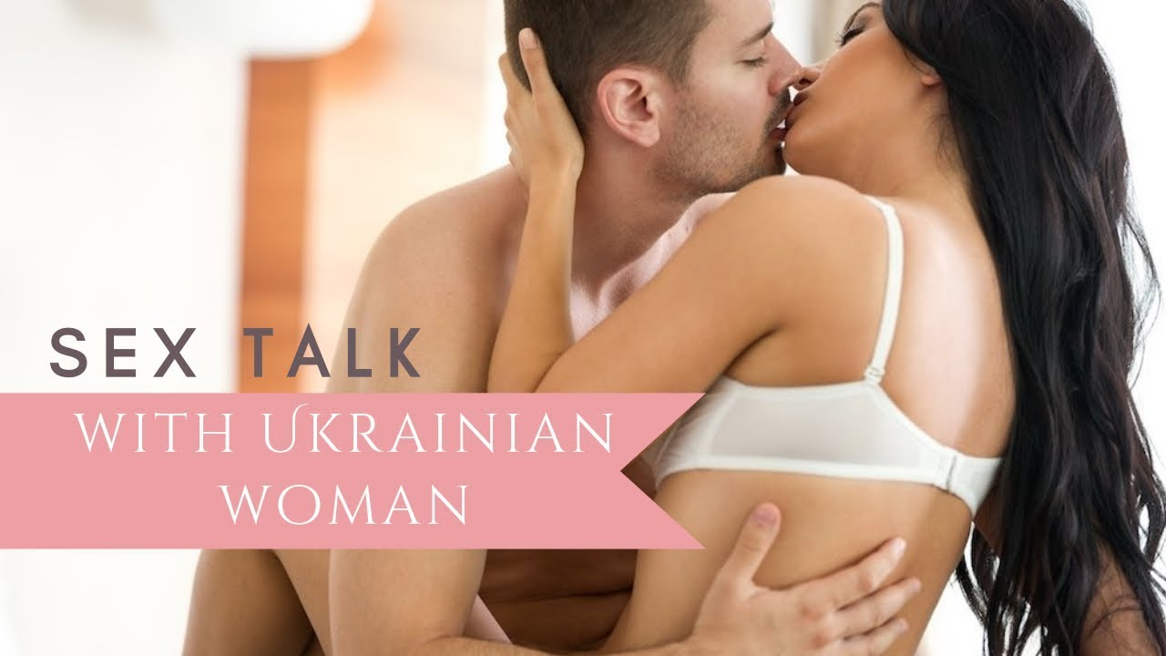ukrainian women and sex