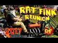 2017 Rat Fink Reunion
