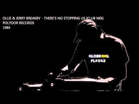Ollie & Jerry - Breakin'... There's No Stopping Us (Club Mix)