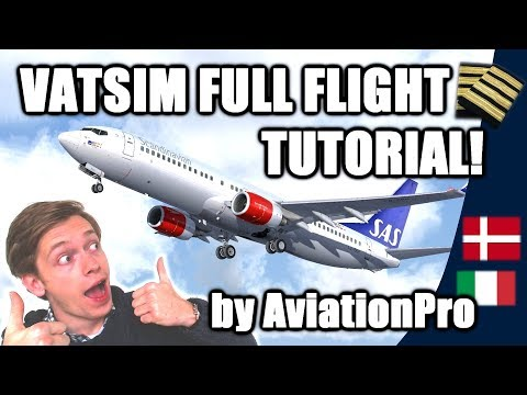 ✈️🌎 VATSIM Full Flight Tutorial from A to Z: Copenhagen to Milan! [VATSIM Tutorials 2017 - #10]