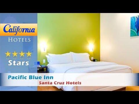 Pacific Blue Inn, Santa Cruz Hotels - California