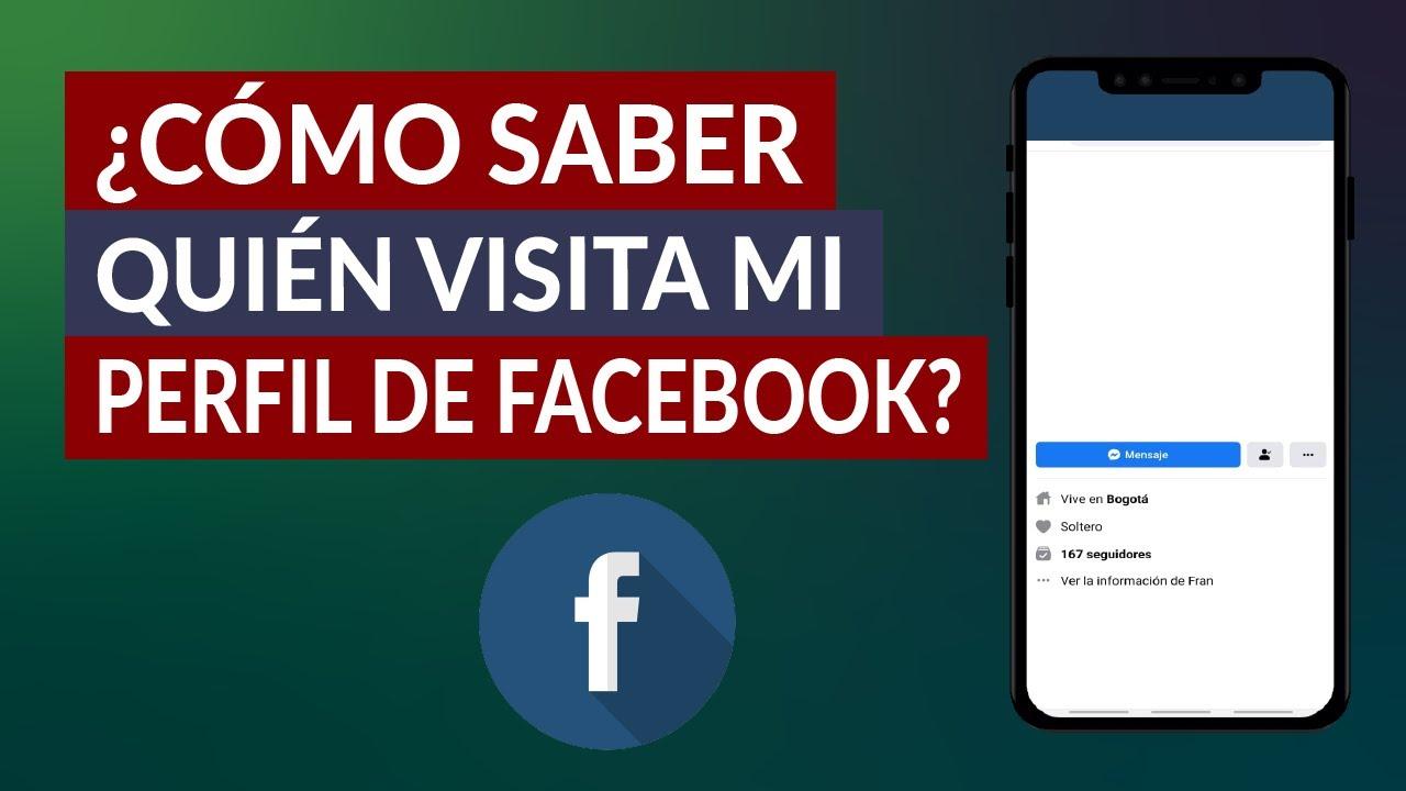 Cómo Puedo Saber Quién Visita Mi Perfil De Facebook Muy Fácil Youtube