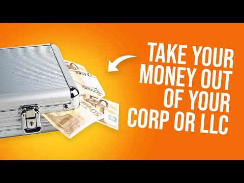 Taking Money Out of Your Corporation or LLC