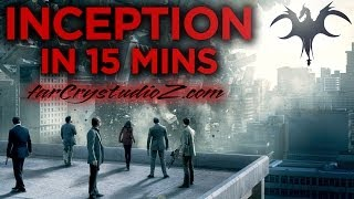 INCEPTION In 15 Minutes   FULL PLOT!