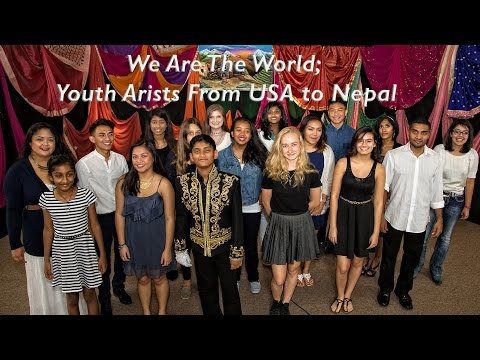 We Are The World - Youth Artists in USA for Nepal Earthquake 2015