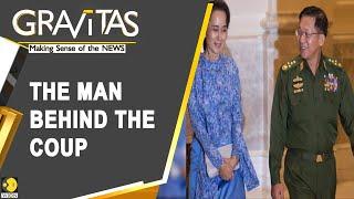 Gravitas: The military chief who dethroned Suu Kyi