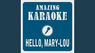 Hello, Mary-Lou (Deutsche Version) (Karaoke Version) (Originally Performed By Phil & John)