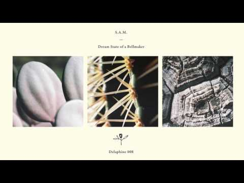 S.A.M. – Dream State Of A Bellmaker (Full Album)