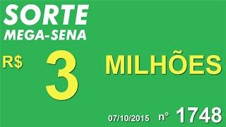 PALPITE MEGA SENA - 1748 - 07/10/2015 - quarta-feira - SorteMegaSena RESULTADO