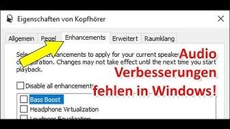 Windows 10 Soundeinstellungen - Audio Verbesserungen fehlen