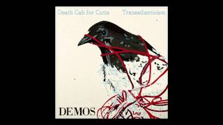 "Death Cab For Cutie - Transatlanticism Demos - ""The Sound of Settling"" (Audio)"