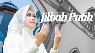 Jilbab Putih - Anisa Dzakia